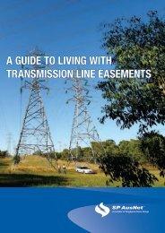 Living with Transmission Line Easements - SP AusNet