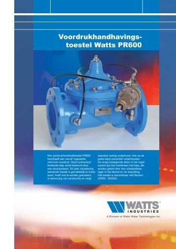 toestel Watts PR600 - Watts Industries Netherlands B.V.