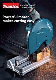 Powerful motor makes cutting easy. - Makita