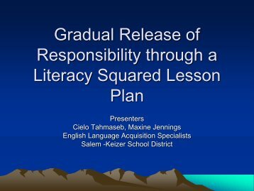 Gradual Release of Responsibility through a Literacy ... - Cosa