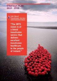 IBTS Strategic Plan 2010 - 2012.pdf - Irish Blood Transfusion Service