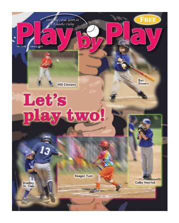 Vol. 7, No. 9, June 6, 2011 - Play by Play