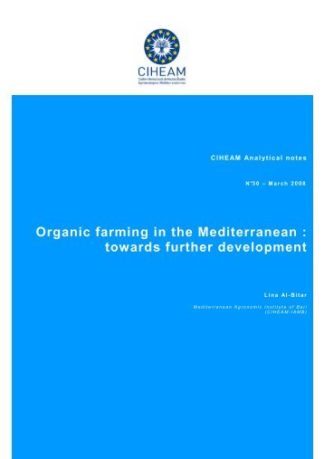 Organic farming in the Mediterranean : towards further development