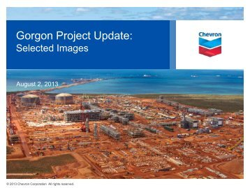 Gorgon Project Update: Selected Images, August 2, 2013 - Chevron