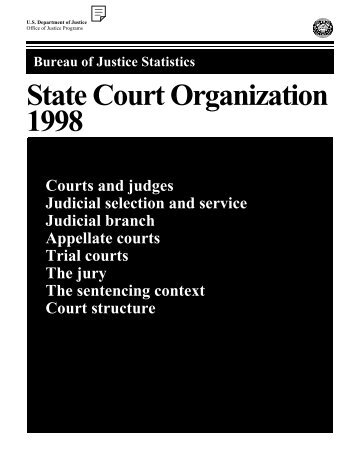 State Court Organization, 1998; Part 2 - Bureau of Justice Statistics