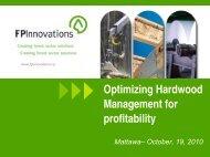 Optimizing Hardwood Management for profitability