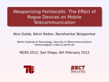 weaponizing femtocells the effect of rogue devices tu berlin weaponizing femtocells the effect of rogue internet society