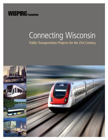 Download WI-Connecting-Wisconsin-text--cover.pdf - Frontier Group