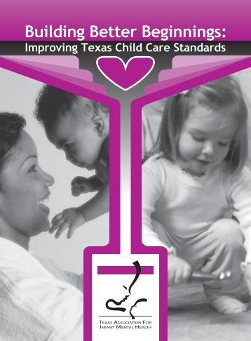 Building Better Beginnings: Improving Texas Child Care Standards