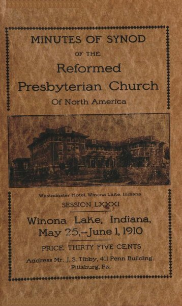 Reformed Presbyterian Minutes of Synod 1910 - Rparchives.org