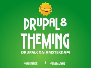 2014-drupal8-theming-drupalcon-amsterdam