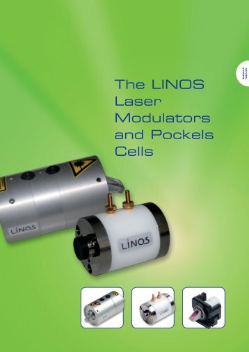 The LINOS Laser Modulators and Pockels Cells - Qioptiq Q-Shop