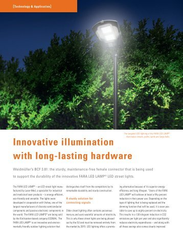 Innovative illumination with long-lasting hardware