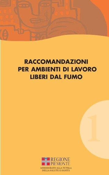 Raccomandazioni per ambienti di lavoro liberi dal ... - OED Piemonte