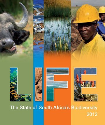 The State of South Africa's Biodiversity 2012 - Biodiversity GIS - SANBI