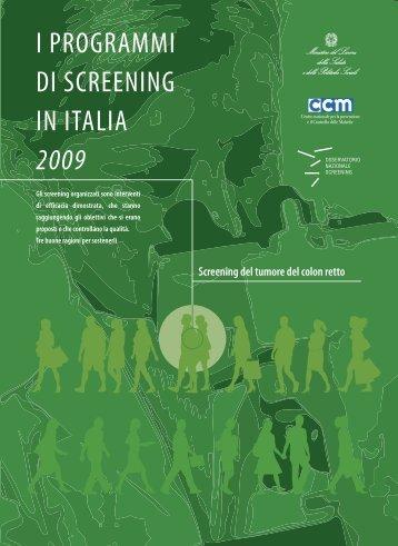 I PROGRAMMI DI SCREENING IN ITALIA 2009 - Osservatorio ...