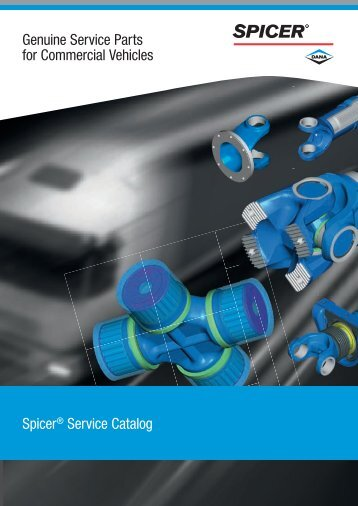 Spicer® Service Catalog Genuine Service Parts for ... - The Expert