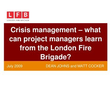 what can project managers learn from the London Fire Brigade?