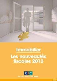 immobilier Les nouveautés fiscales 2012 - CIC