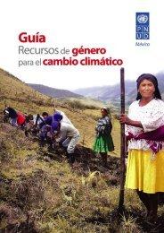 Guía Recursos de género para el cambio climático - Gender and ...