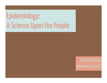 Epidemiology: A Science Upon the People