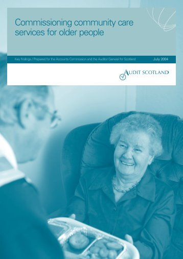 community care services (PDF | 757 KB) - Audit Scotland
