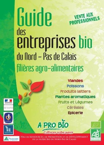 Guide des entreprises bio du Nord-Pas de Calais - A PRO BIO