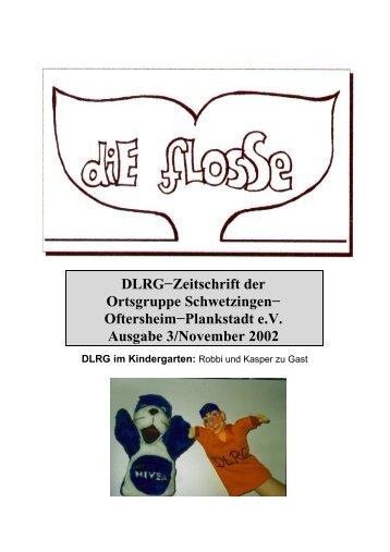 DLRG−Zeitschrift der Ortsgruppe Schwetzingen− Oftersheim ...
