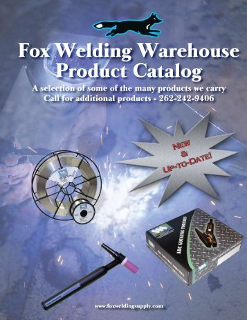 Fox Welding Warehouse Product Catalog - Fox Welding Supply