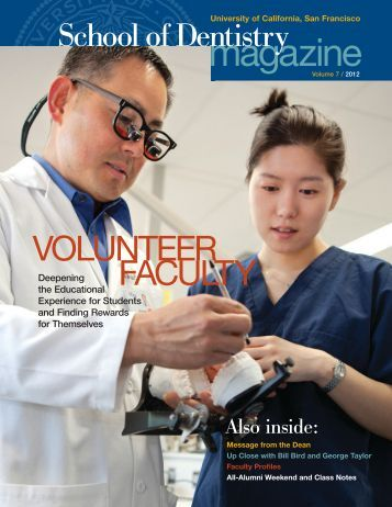 2012 UCSF Dentistry Magazine with a feature appreciation of Bill Bird