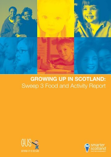 Growing Up in Scotland: Sweep 3 Food and Activity Report
