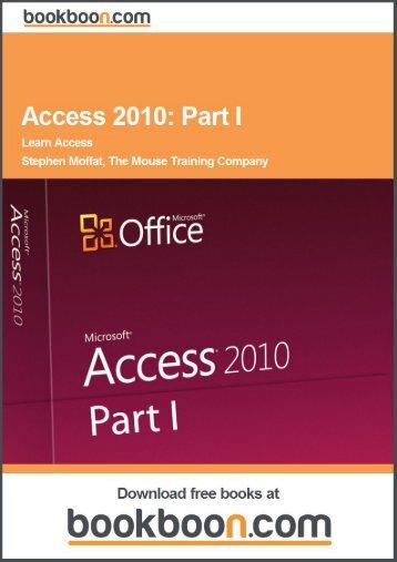 Access 2010: Part I Language English Format: PDF Price - Tutorsindia