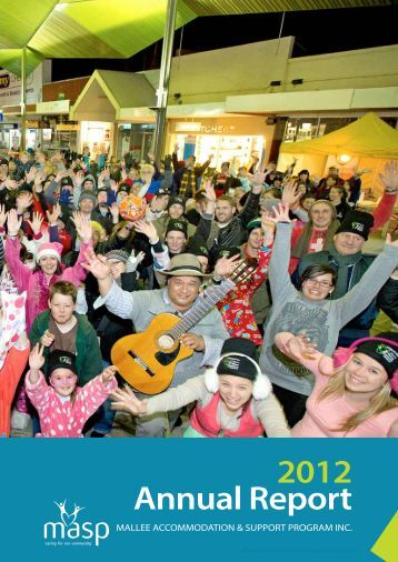 Annual Report 2012 - Mallee Accommodation and Support Program