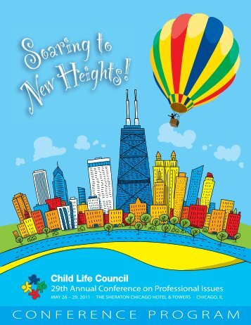 2011 Conference Program - Child Life Council
