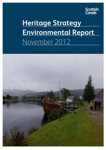 Heritage Strategy Environmental Report ... - Scottish Canals