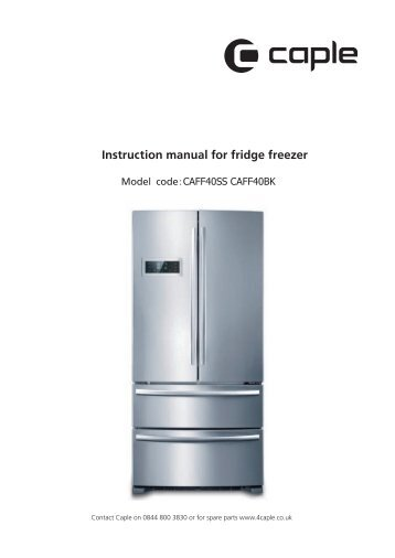 Instruction manual for fridge freezer - Caple