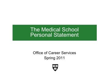 The Medical School Personal Statement - Office of Career Services