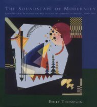 Thompson_Emily_The_Soundscape_of_Modernity_Architectural_Acoustics_and_the_Culture_of_Listening_in_America_1900-1933