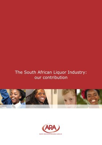 The South African Liquor Industry: our contribution - ARA