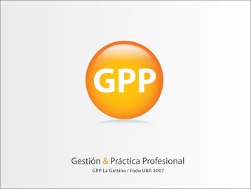 Gestión & Práctica Profesional - Facultad de Arquitectura, Diseño y ...