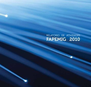 Relatório de Atividades do ano de 2010 - Fapemig