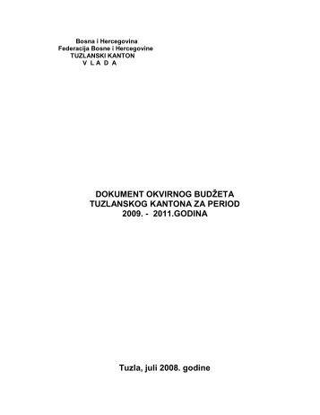 Dokument okvirnog budžeta Tuzlanskog kantona za period 2009 ...