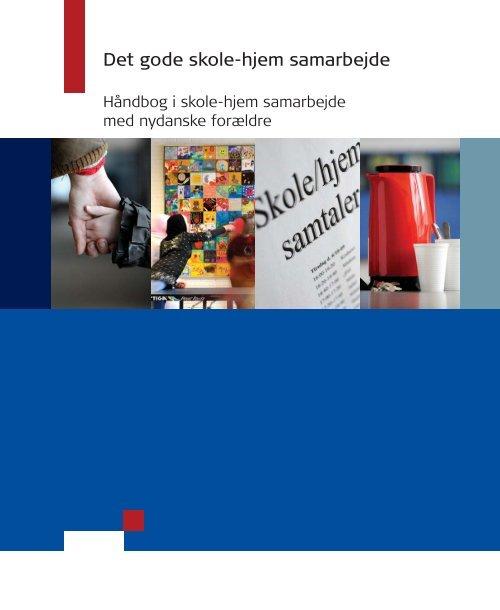 """""""Det gode skole-hjem-samarbejde"""" (pdf) - Ny i Danmark"""