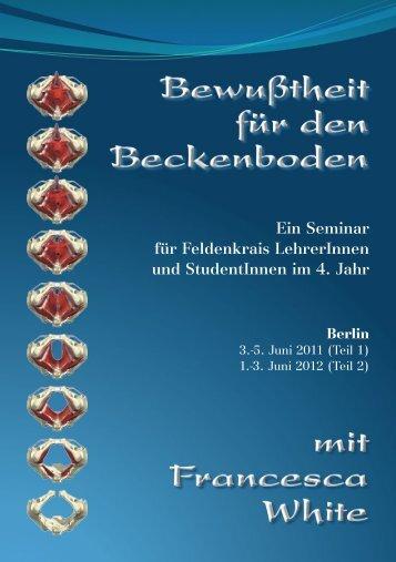 Ein Seminar für Feldenkrais LehrerInnen und StudentInnen im 4. Jahr