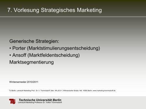 7. Vorlesung Strategisches Marketing - TU Berlin