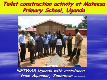 Toilet construction activity at Muteesa Primary School ... - EcoSanRes