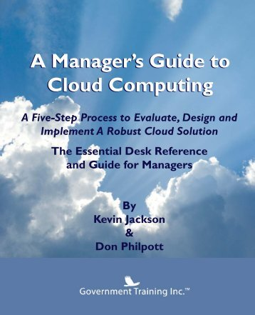 A Manager's Guide To Cloud Computing - Government Training Inc.