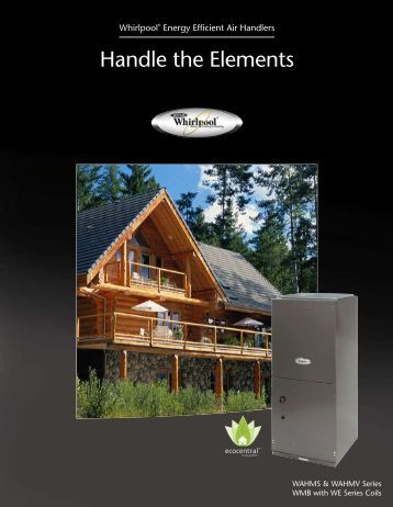 Handle the Elements - Whirlpool HVAC Dealers