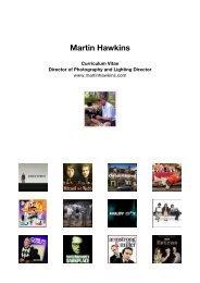 DIRECTOR OF PHOTOGRAPHY - Martin Hawkins