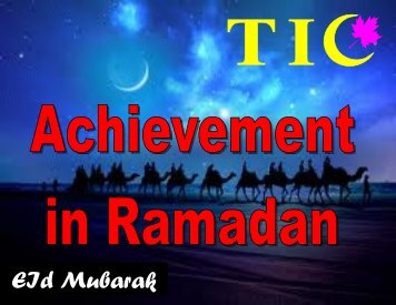 19. Achievement of Ramadan - The Message